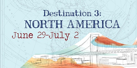 Around the World | Destination 3: June 29th - July 2nd (4 days) tickets