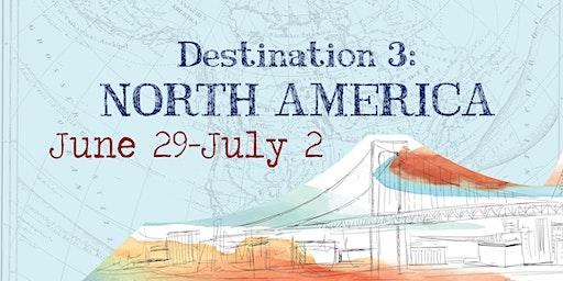Around the World   Destination 3: June 29th - July 2nd (4 days)