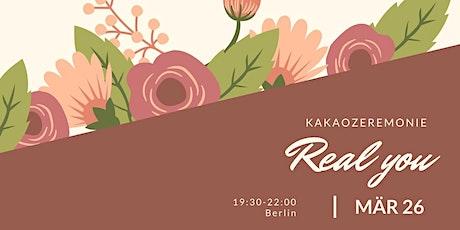 Real You - liebevolle Kakaozeremonie für Frauen Tickets