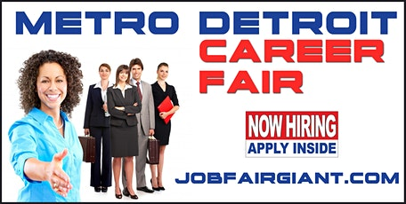 Michigan Career Fair -Metro Detroit Job Fair tickets