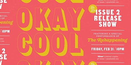 Okay Cool Issue 2 Release Show tickets