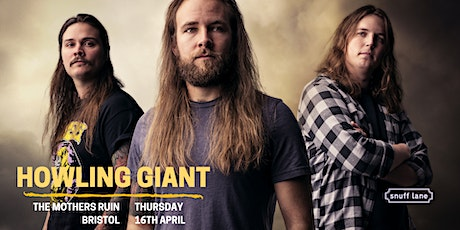 Howling Giant // Sergeant Thunderhoof // + More tickets