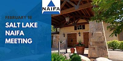 NAIFA Utah Salt Lake Valley February 2020 Monthly Meeting