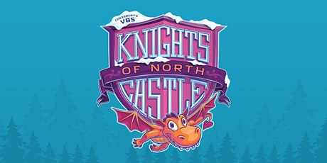 St. Mark's Vacation Bible School 2020 (Knights of the North Castle) tickets