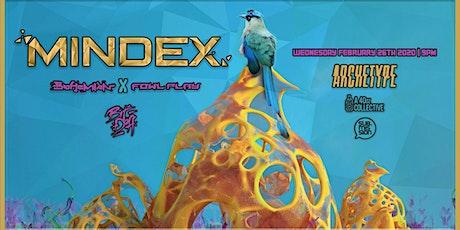 Mindex @Archetype 02.26.20 w/ Bohemian X Fowl Play & Bit Deff tickets