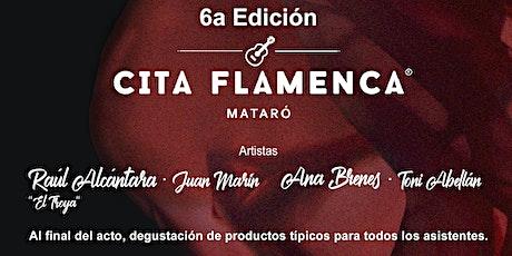CITA FLAMENCA EN MATARÓ - SEXTA EDICIÓN entradas