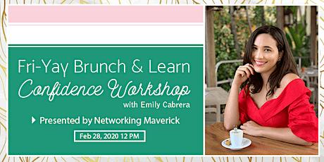 Fri-Yay Brunch & Learn: Confidence Workshop tickets