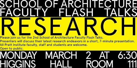 School of Architecture Faculty Flash Talks: RESEARCH tickets