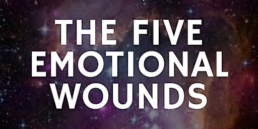 The Five Emotional Wounds