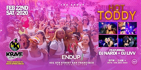 Queer Party Hot Toddy @ The Endup    KRAVE Spring Break Ticket Giveaway tickets