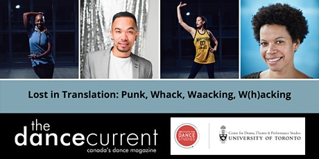 Free Panel and Issue Launch - Lost in Translation: Punk, Whack, Waacking, W(h)acking? tickets