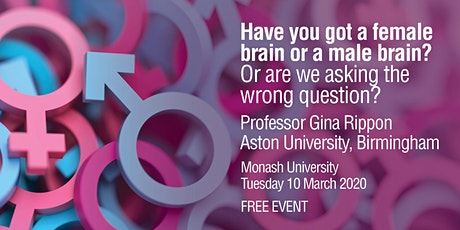 Have you got a female brain or a male brain? Or are we asking the wrong question? tickets