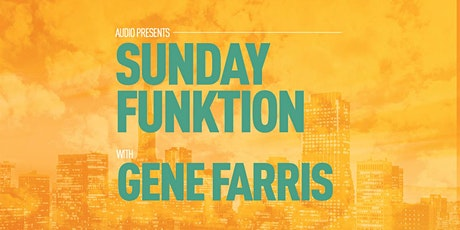 Sunday Funktion w/ Gene Farris tickets