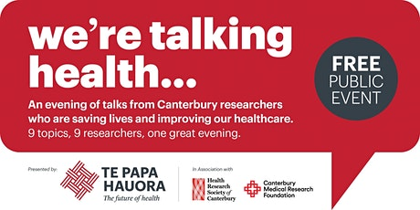 TE PAPA HAUORA WE'RE TALKING HEALTH - RESEARCH TALK EVENT 2020 tickets