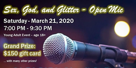 Sex, God, and Glitter - Open Mic tickets