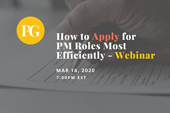 How to Apply for Product Manager Roles Most Efficiently - Webinar tickets