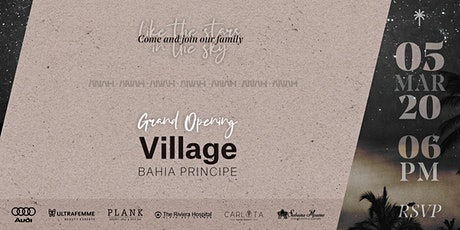 Grand Opening Village Bahia Principe boletos