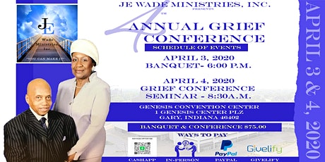 JEWade Ministries, Inc. 4th Annual Grief  Conference tickets