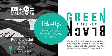 Creativity workshop - Green is the New Black tickets