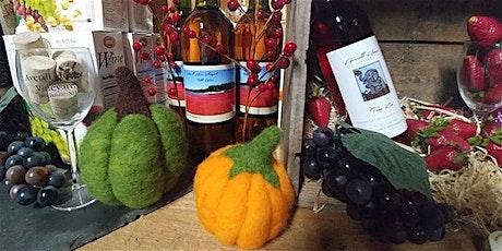 Felted Pumpkin Workshop & Autumn Wine Tasting tickets