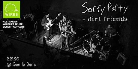 Sorry Party // Dirt Friends - Australian Wildlife Relief Show tickets