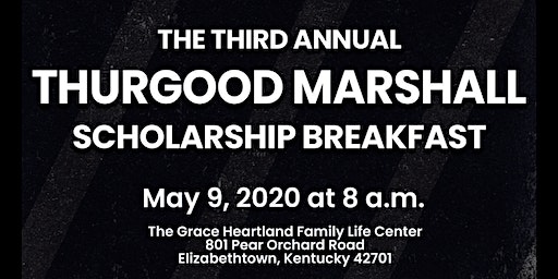 3rd Annual Thurgood Marshall Scholarship Breakfast