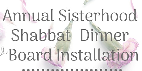 Sisterhood Shabbat and Dinner tickets
