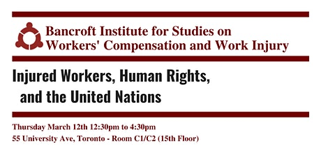 Bancroft Institute: Injured Workers, Human Rights, and the United Nations tickets