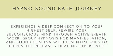 Hypno Sound Bath Journey - Melissa Abdine tickets