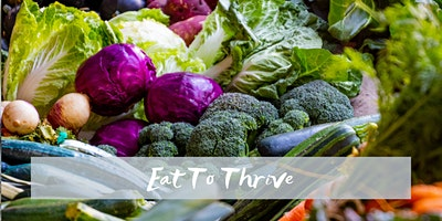 Eat To Thrive Workshop
