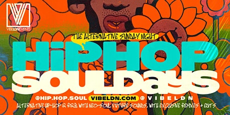 Hip Hop SOULDAYS | Alternative SUNDAYS! tickets