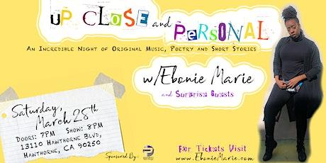 Up Close & Personal w/Ebonie Marie tickets