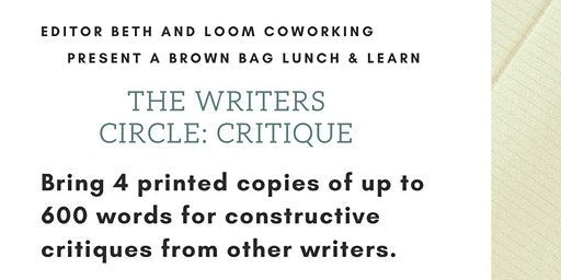 The Writers Circle Lunch & Learn: Critiques