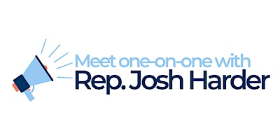 One on One Meetings with Josh Harder