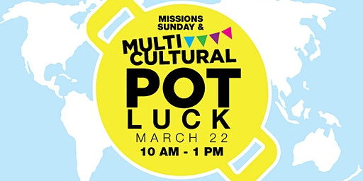 Missions Sunday & Multicultural Potluck
