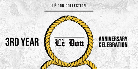 Lé don collection 3rd year Anniversary tickets