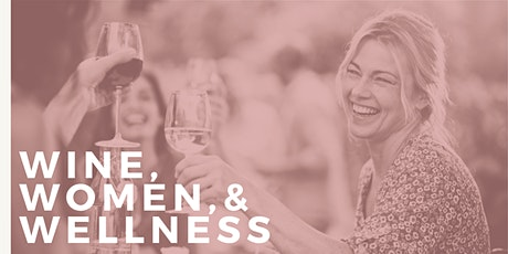 Wine Women And Wellness tickets