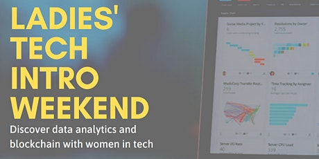 Ladies' Intro to Tech Weekend | Blockchain & Data tickets
