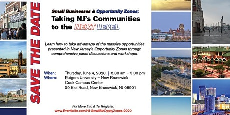 Small Businesses & Opportunity Zones:  Taking NJ's Communities  to the Next tickets