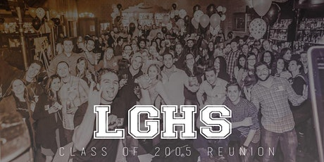 LGHS Class of 2005 Reunion tickets