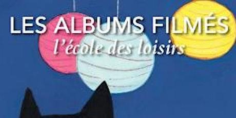 Ciné-mômes | Les Albums Filmés billets
