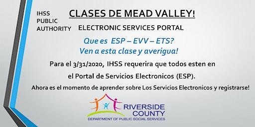 MEAD VALLEY ~ EN ESPAÑOL ~ Clases Portal de Servicios Electrónicos.