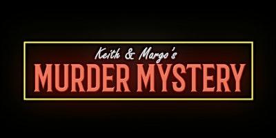 Keith & Margo's CSI Murder Mystery at Celebrations