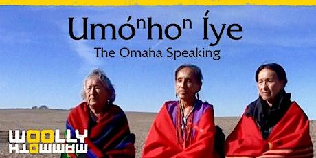 """UmoNhoN Iye """"The Omaha Speaking"""" Film Screening tickets"""