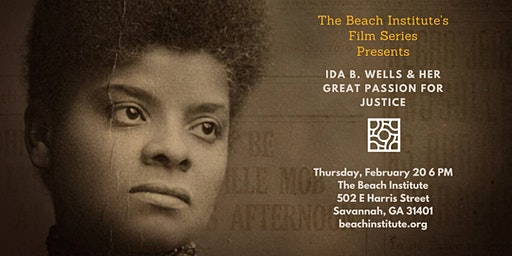 """Beach Institute Film Series """"Ida B. Wells & Her Great Passion for Justice"""