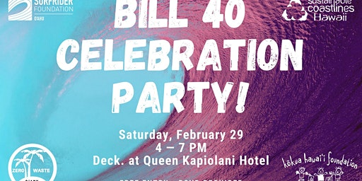 Bill 40 Celebration Party