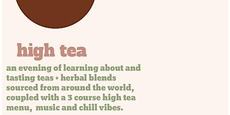 High Tea - Tea Tasting Experience tickets
