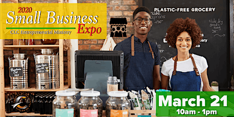 CLCWW Entrepreneurial ministry  presents Small Business EXPO 2020 tickets