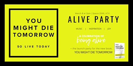 ALIVE Party + Launch Celebration tickets