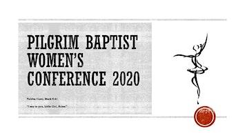 Pilgrim Baptist Women's Conference 2020